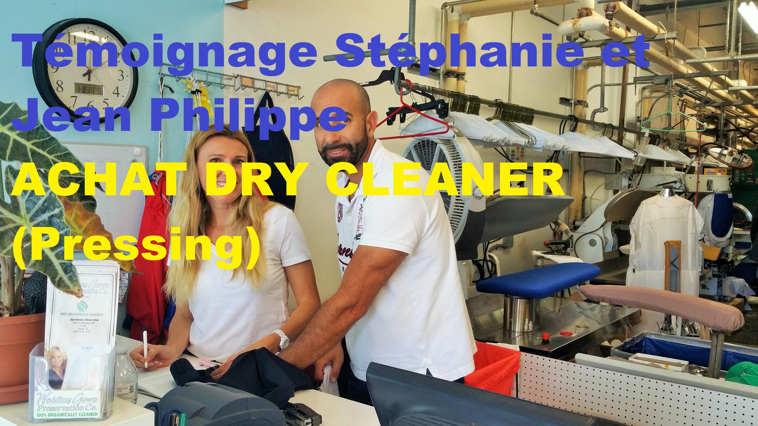 Témoignage de Stéphanie et JP, achat d'un pressing dry cleaner à Davie au nord de Miami