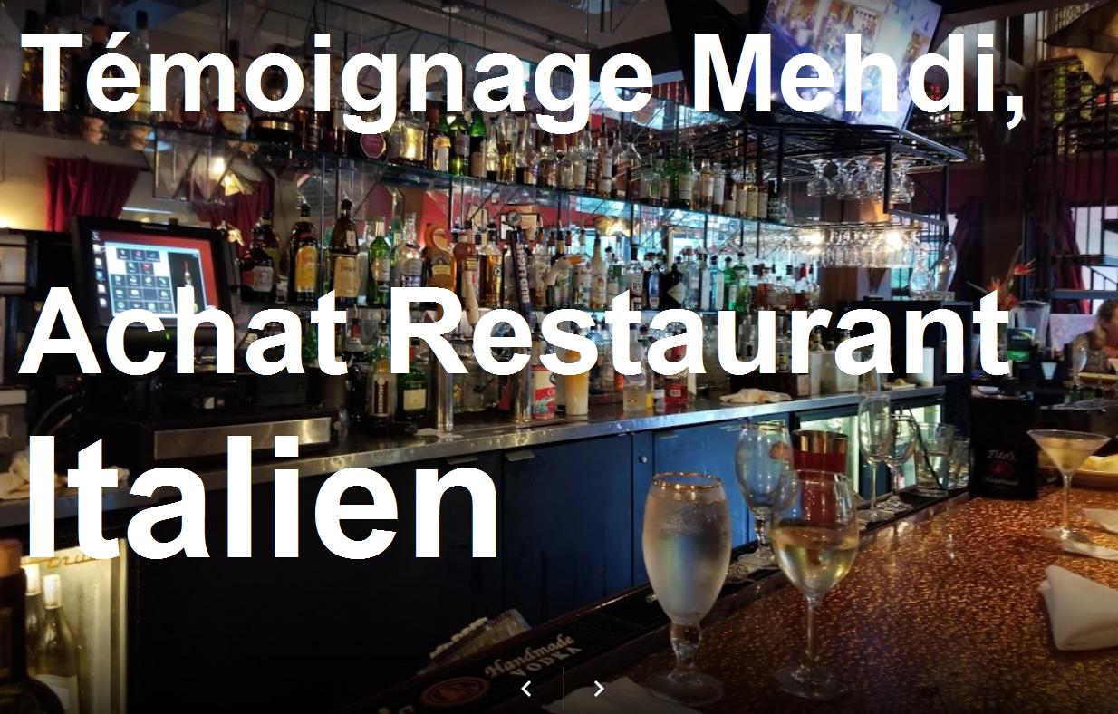 Témoignage Mehdi, Achat Restaurant